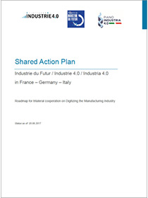 "Cover der Publikation ""Shared Action Plan Industrie du Futur / Industrie 4.0 / Industria 4.0 in France – Germany – Italy"""