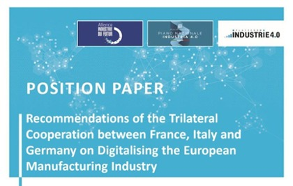 Position Paper Trilaterale Kooperation – Digitalising the European Manufacturing Industry
