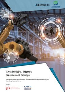 "Cover ""I4.0 x Industrial Internet: Practices and Findings"""