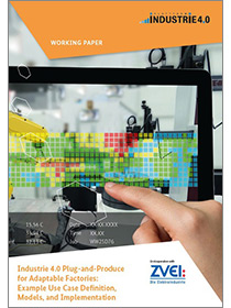"Cover of the publication ""Industrie 4.0 Plug-and-Produce for Adaptable Factories"""