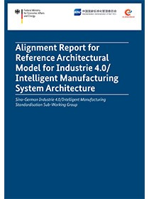 "Cover der Publikation ""Alignment Report for Reference Architectural Model for Industrie 4.0/ Intelligent Manufacturing System Architecture"""