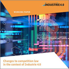 "Cover of the publication ""Changes to competition law in the context of Industrie 4.0"""