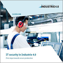 "Cover of the publication ""IT security in Industrie 4.0 - First steps towards secure production"""
