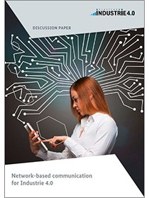 "Cover of the publication ""Network-based communication for Industrie 4.0"""