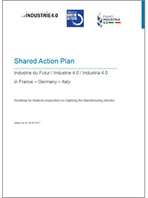 "Cover of the publication ""Shared Action Plan Industrie du Futur / Industrie 4.0 / Industria 4.0 in France – Germany – Italy"""