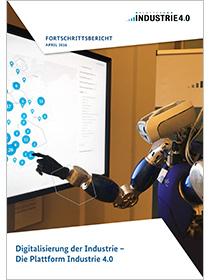 Cover der Publikation Digitalisierung der Industrie - Die Plattform Industrie 4.0