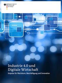 Cover der Publikation Industrie 4.0 und Digitale Wirtschaft